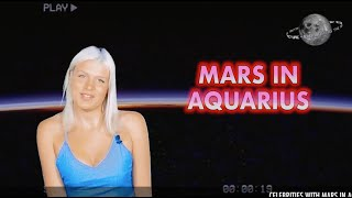 MARS IN AQUARIUS - PASSION - RE/ACTION - SEX DRIVE - ANGER -RYTHM - WILLPOWER (ASTROLOGY SECRETS)