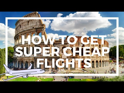 How to Get Super Cheap Flights Around the World!