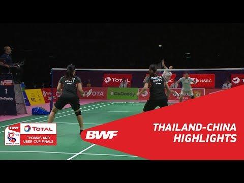 TOTAL BWF Thomas & Uber Cup Finals 2018 | Thailand vs China SF | Highlights | BWF 2018