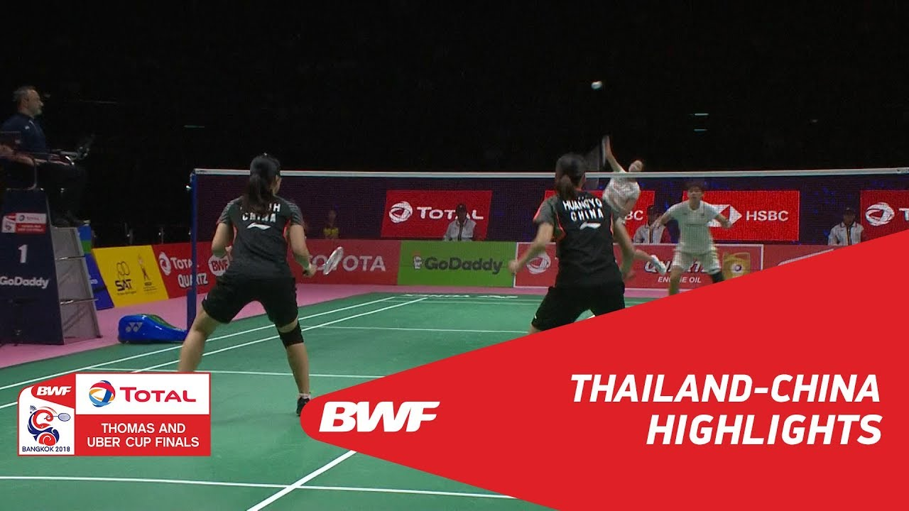 TOTAL BWF Thomas \u0026 Uber Cup Finals 2018   Thailand vs China SF   Highlights   BWF 2018