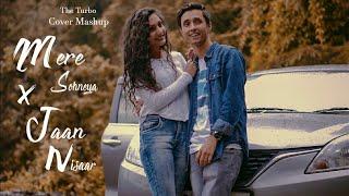 The Turbo - Mere Sohneya X Jaan Nisaar   Romantic Cover Mashup   Kabir Singh   Kedarnath
