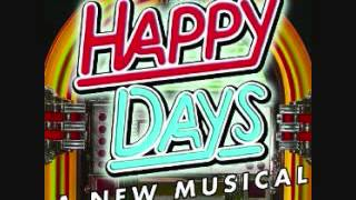 Maybe It's Time To Move On - Happy Days The Musical