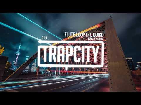Keys N Krates - Flute Loop (ft. Ouici)