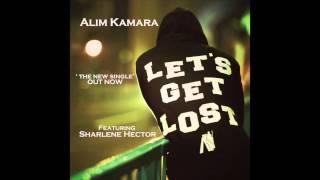 Alim Kamara - Lets Get Lost ft Sharlene Hector - New single