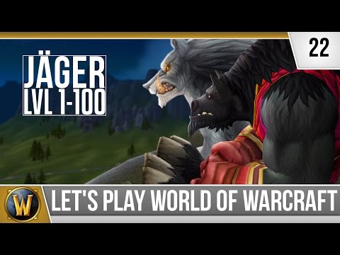Let's Play WoW - Jäger - #22 Invasionen! [Deutsch]
