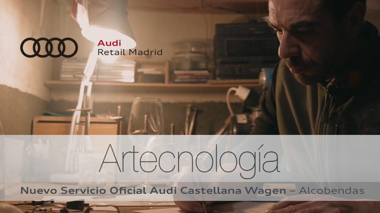 Artecnologia Nuevo Servicio Oficial Audi Castellana Wagen Youtube