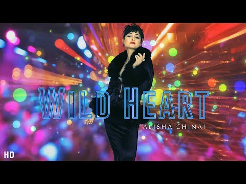 WILD HEART - Alisha Chinai (Official Lyric Video) | Maxa 2018 | Pop