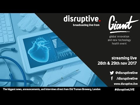 #DisruptiveLIVE - GIANT Healthcare Technology 2017 LIVE - Day 2 - Morning