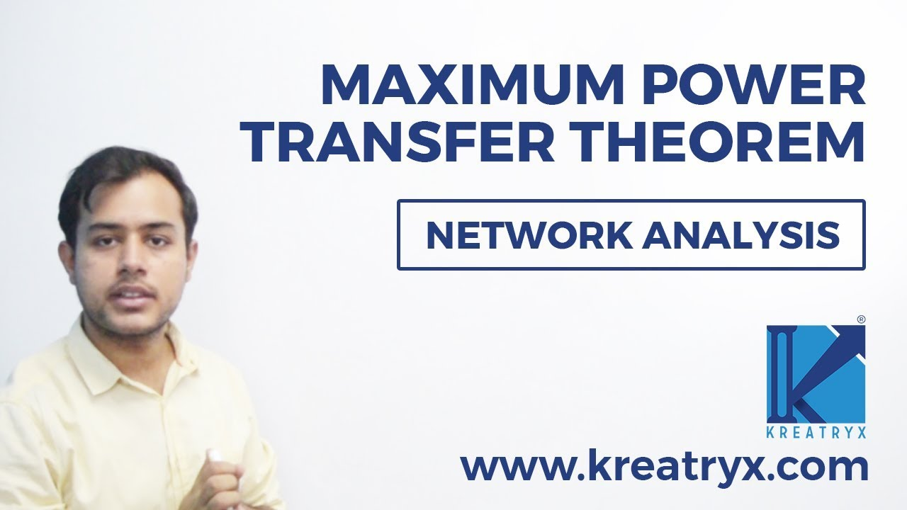 Max Power Transfer Theorem Ac And Dc Circuits Gate Ee Ece Theory Network Analysis