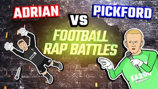 🎙️PICKFORD vs ADRIAN Rap Battle🎙️(Worst Goalie Football Song Everton vs Liverpool 2020)