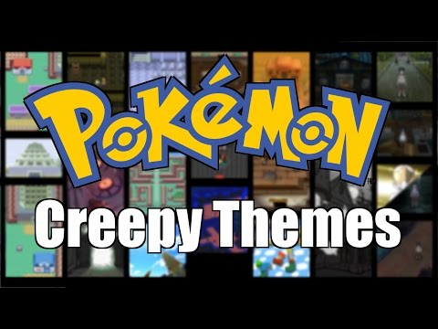 Pokémon Creepy Music [GEN 1-7]