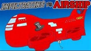 Infiltrating The Airship/ATAQUE A UN AVION!!