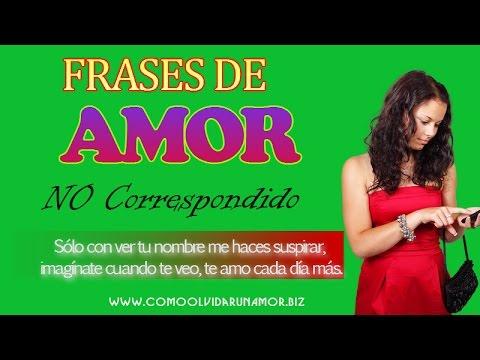 Frases De Amor No Correspondido Youtube