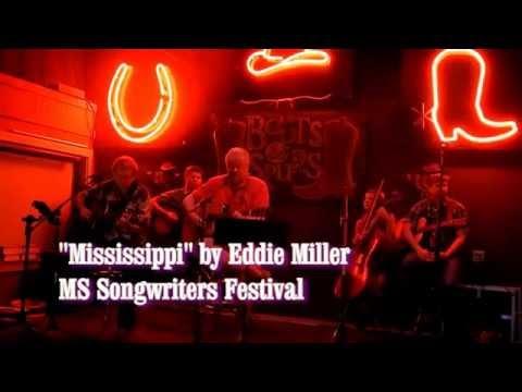 """Eddie Miller sings """"Mississippi"""" - MS Songwriters Festival Ocean Springs"""