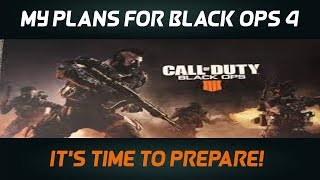 Black Ops 4 - My Plans And Content (Infinite Warfare Gameplay)