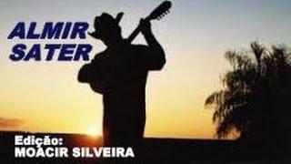 UM  VIOLEIRO TOCA (letra e vídeo) com ALMIR SATER, vídeo MOACIR SILVEIRA