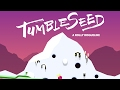 TumbleSeed Switch (Live Gameplay)