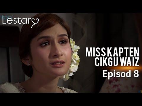 Lestary   Miss Kapten Cikgu Waiz   Episod 8