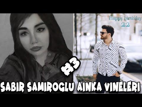 SABIR SAMIROGLU AINKA VINE'LERI #3