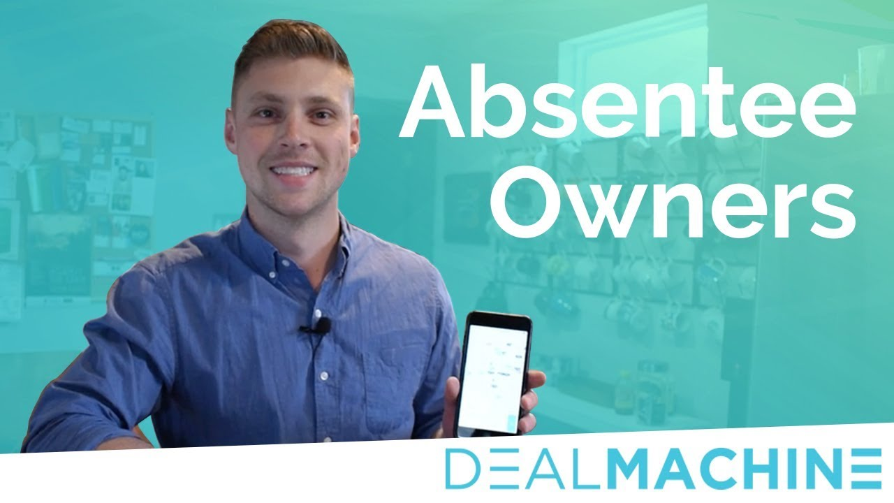 How to Identify Absentee Owners using DealMachine