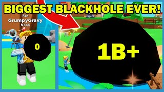 Making The Biggest Possible Black Hole In Roblox Black Hole Simulator!! *MAX SIZE*