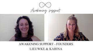 Awakening Support Founders: Lieuwke Loth & Karina Schuil