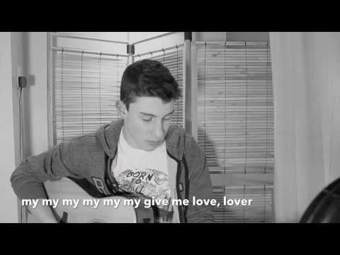Give Me Love - Shawn Mendes lyrics