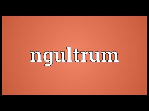 Ngultrum Meaning