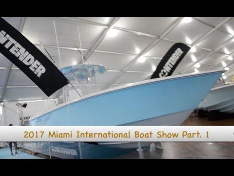 2017 Miami International Boat Show - Mako, Robalo, Contender, Yellow Fin and more! (Part 1)