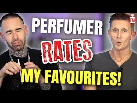 Perfumer Rates... My Favourite Fragrances!