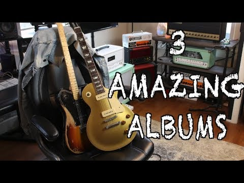 3 Amazing Albums That Will Inspire You To Play!