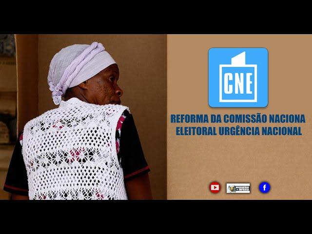 REFORMA DA COMISSÃO NACIONAL ELEITORAL: URGÊNCIA NACIONAL