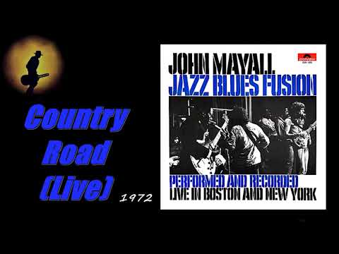 John Mayall - Country Road (Live) (Kostas A~171)