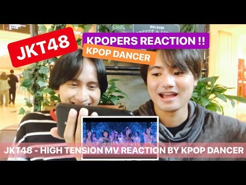 [MV Reaction] JKT48 - HIGH TENSION BY KPOPERS
