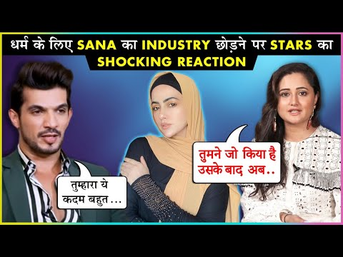 TV Stars Reaction On Sana Khan QUITTING Showbiz To Serve Humanity | Rashami, Arjun & More