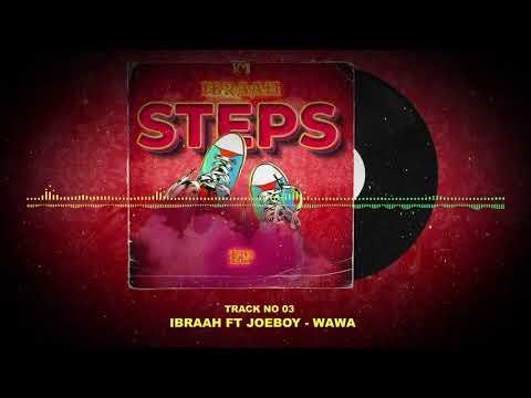 Ibraah – Wawa ft Joeboy