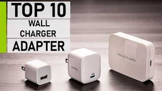 Top 10 Best USB-C & PD Wall Charger Adapter