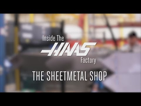 Inside The Factory - The Haas Sheetmetal Shop