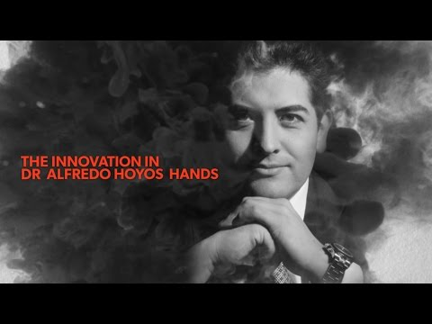 THE INNOVATION IN DR ALFREDO HOYOS  HANDS