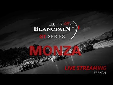 Main Race - Monza 2018 - Blancpain GT Series - Endurance Cup - FRENCH