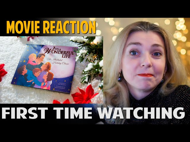 MOVIE REACTION | It's a Wonderful Life | FIRST TIME WATCHING