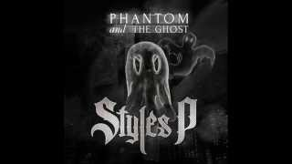 Styles P ft. Dyce Payne - Smoke All Day (Phantom And The Ghost)