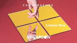 SYNAPSON - LONDON RIDE