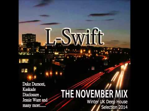 The November Mix 2014 (L-Swift Deep House)