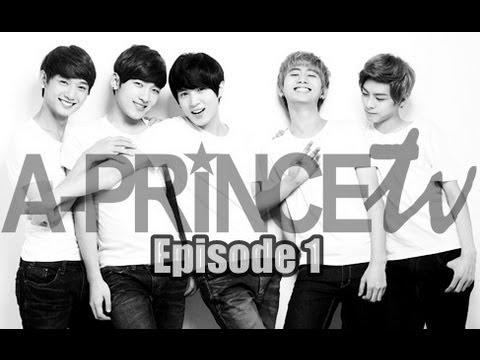 에이프린스 A-PRINCE TV: Episode 1