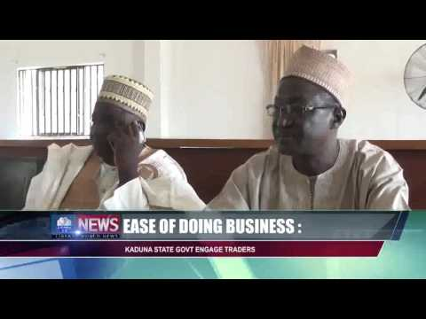 EASE OF DOING BUSINESS: KADUNA STATE GOVT ENGAGE TRADERS