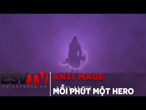 ESV TV - Mỗi phút một tướng : Anti-Mage - 1 Min 1 Hero DotA 2