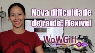 WoWGirl | Resumo de Notícias #8