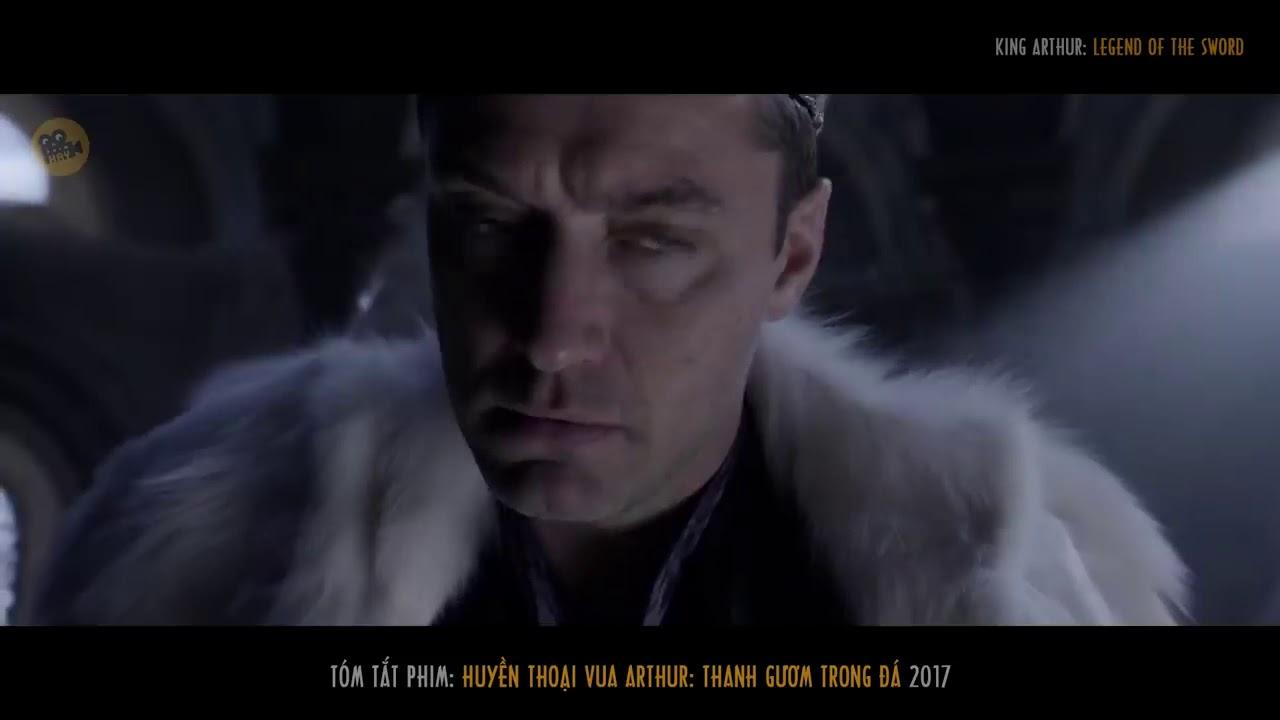 Tóm Tắt Phim  HUYỀN THOẠI VUA ARTHUR   THANH GƯƠM TRONG ĐÁ   Review Phim Hay   Hóng Phim Hay
