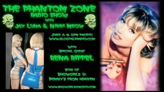The Phantom Zone Radio Show: RENA RIFFEL